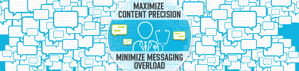 Banner stating to maximize content precision in order to minimize content overload