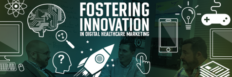 Banner stating fostering innovation in healthcare marketing