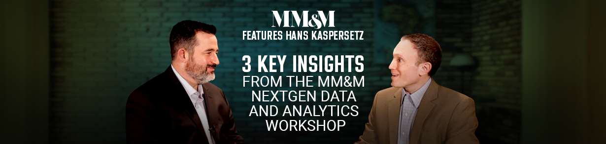 3 Key Insights from the MM&M NextGen Data and Analytics Workshop