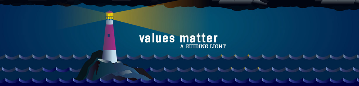 "Lighthouse shining light toward the words; ""Values matter. A guiding light."