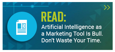 "Button with an icon for a document and the copy: ""Artificial Intelligence as a Marketing Tool Is Bull. Don't Waste Your Time."""